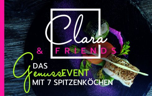 Clara & Friends - Das Genussevent im April